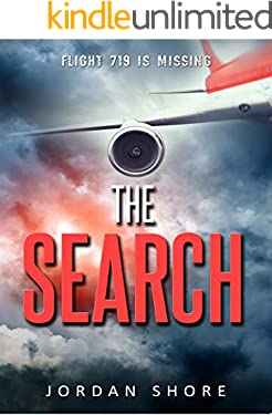 The Search: A fast-paced mystery thriller about a missing airplane