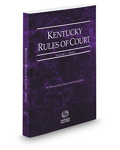 kentucky-rules-of-court-state-2017-ed-vol-i-kentucky-court-rules
