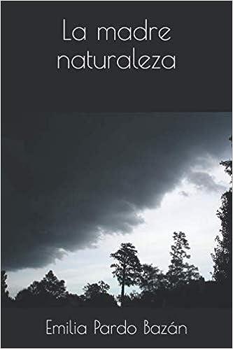 Leer Gratis La madre naturaleza de Emilia Pardo Bazán