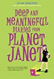 Deep and Meaningful Diaries from Planet Janet, Dyan Sheldon, 0763632163