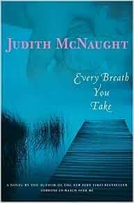 Every Breath You Take: Judith McNaught: 9780345479907 ...