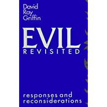 Evil Revisited: Responses and Reconsiderations