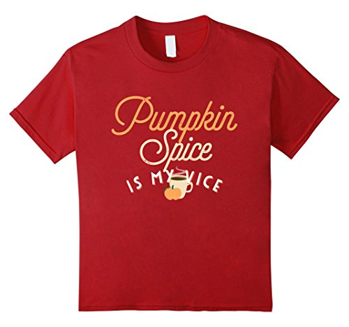 Kids Funny PUMPKIN SPICE IS MY VICE Autumn Fall PSL Latte T-shirt 10 (Vice Is Nice Halloween)