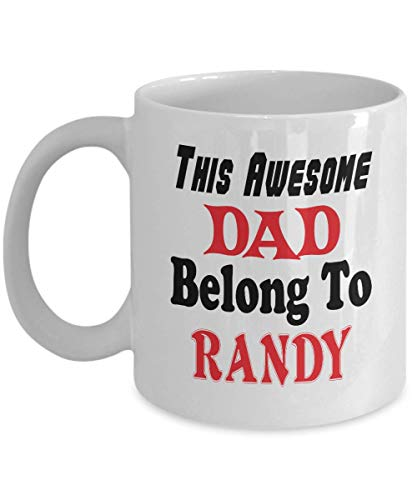 11oz White Mug Funny Father's Day Gift For Dad - This Awesome Dad Belong To Randy - Novelty Birthday Gift For Dad/Papa,al6521]()