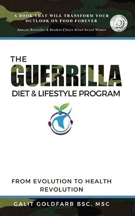 The Guerrilla Diet & Lifestyle Program