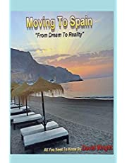 Moving To Spain: From A Dream To Reality