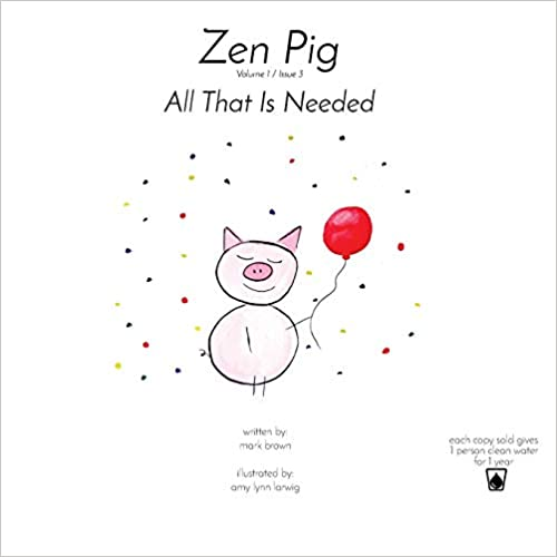 Children's Books All That Is Needed Issue 3 Zen Pig Volume 1 Books ...