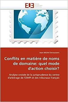Descargar Con Utorrent Conflits En Matière De Noms De Domaine: Quel Mode D''action Choisir? Epub Ingles