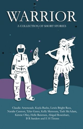 Warrior: A collection of short stories