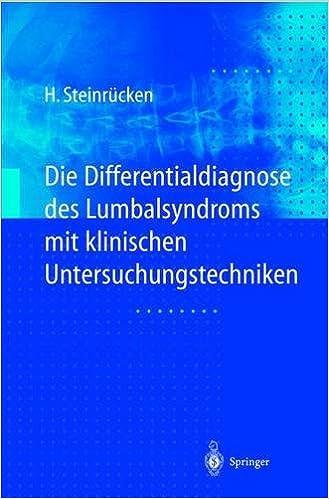 Pda ilmaiseksi ebook download Die Differentialdiagnose des Lumbalsyndroms mit klinischen Untersuchungstechniken (German Edition) 3540632565 PDF RTF DJVU by Heiner Steinrücken