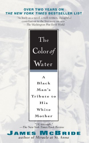 COLOR OF WATER : BLACK MANS TRIBUTE TO HIS WHITE MOTHER / 10TH ANNIVERSARY