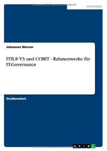 Download ITIL® V3 und COBIT – Rahmenwerke für IT-Governance (German Edition) Pdf