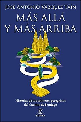 Más allá y más arriba de José Antonio Vázquez Taín