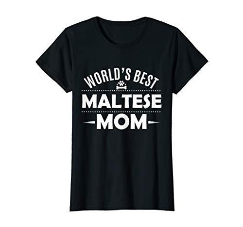 Womens World's Best Maltese Mom T Shirt - Maltese Dog Owner - Womens Maltese