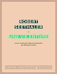 Une vie entière par Robert Seethaler