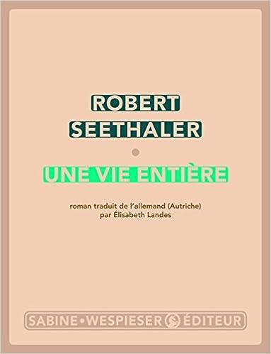 Une vie entière : roman