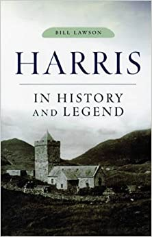 Harris: In History and Legend