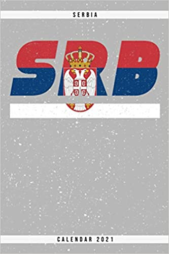 Amazon.com: Serbia. SRB. Calendar 2021: Weekly planner with
