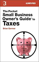 The Pocket Small Business Owner's Guide to Taxes (Pocket Small Business Owner's Guides)