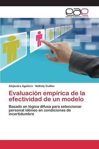 Evaluación empírica de la efectividad de un modelo (Spanish Edition)