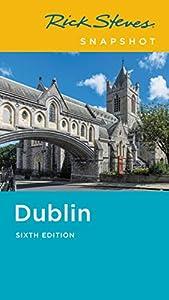 Rick Steves Snapshot Dublin (Rick Steves Travel Guide)