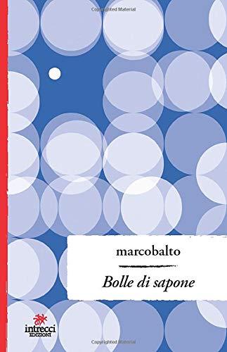 Amazon.it: Bolle di sapone - Marcobalto - Libri