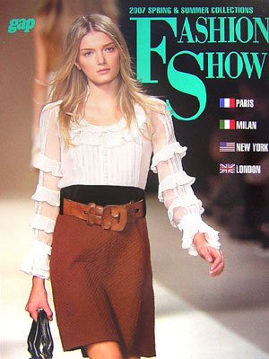 FASHION SHOW-2007 SPRING & SUMMER COLLECTIONS PARIS, MILAN, NEW YORK, LONDON (2006) ISBN: 4883572803 [Japanese Import]