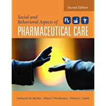Social And Behavioral Aspects Of Pharmaceutical Care