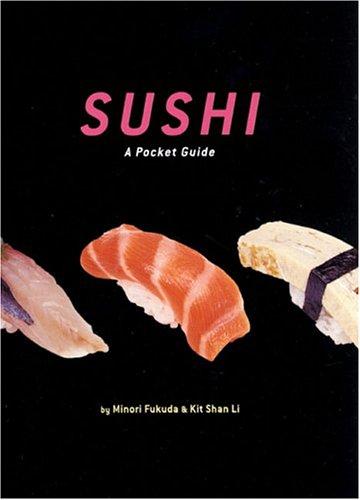 - Sushi: A Pocket Guide