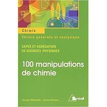 100 manipulations chimie gen. et analytique