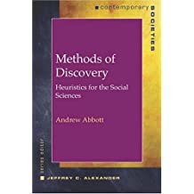 Methods of Discovery: Heuristics for the Social Sciences