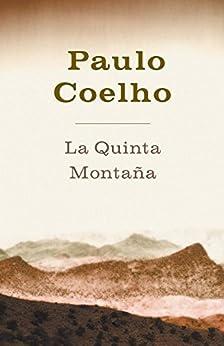 La Quinta Montaña de [Coelho, Paulo]
