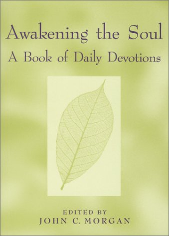 Awakening the Soul: A Book of Daily Devotions