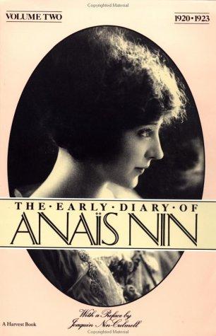 The Early Diary of Anais Nin, Vol. 2. (1920-1923)