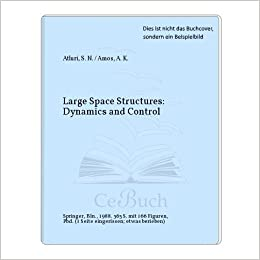 Large Space Structures: Dynamics and Control