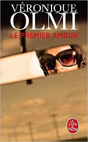 Le Premier Amour Le Livre De Poche French Edition