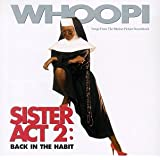 Sister Act 2: Back In The Habit - Songs From The Motion Picture Soundtrack