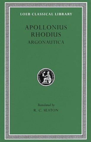 Apollonius Rhodius the Argonautica (Loeb Classical Library)