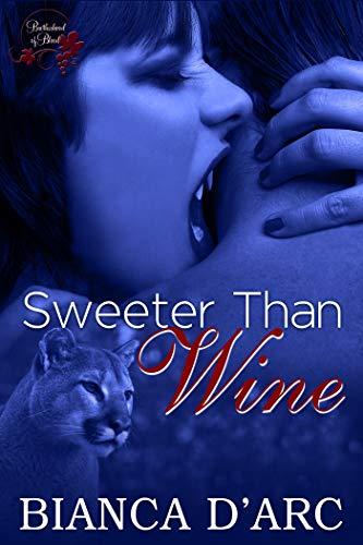 Sweeter Than Wine (Brotherhood of Blood Book ()