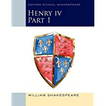 Henry IV Part 1: Oxford School Shakespeare