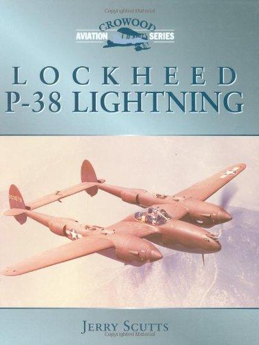 (Lockheed P-38 Lightning (Crowood Aviation Series))