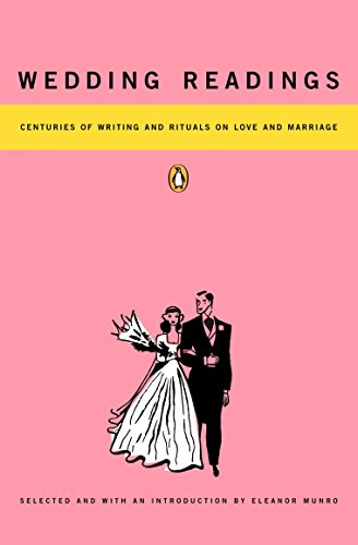 Wedding Readings: Centuries of Writing and Rituals on Love and Marriage (Best Love Poems For Wedding Ceremony)