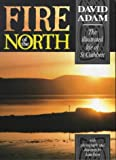 Fire of the North, David Adam, 0281046980