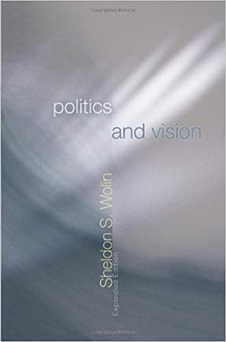 Book Politics and Vision: Continuity and Innovation in Western Political Thought by Wolin, Sheldon S.(January 29, 2006)