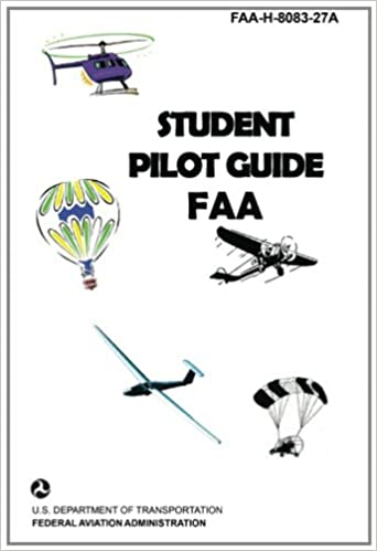 Student pilot guide faa federal aviation administration student pilot guide faa federal aviation administration 9781601707949 amazon books fandeluxe Images