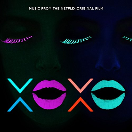 Xoxo (Music From The Netflix O...