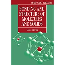 Bonding and Structure of Molecules and Solids