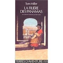 FILIÈRE DES PANAMAS (LA)