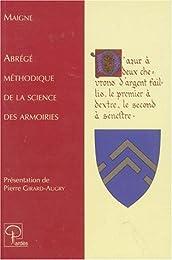Abrégé méthodique de la science des armoiries...