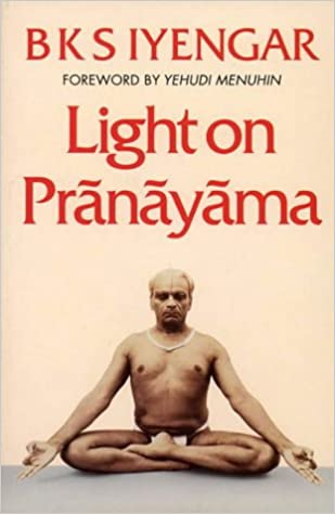 Light on Pranayama: Pranayama Dipika: Amazon.es: B. K. S. ...